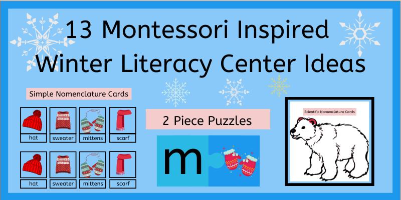 13 Montessori Inspred Winter Literacy Center Ideas