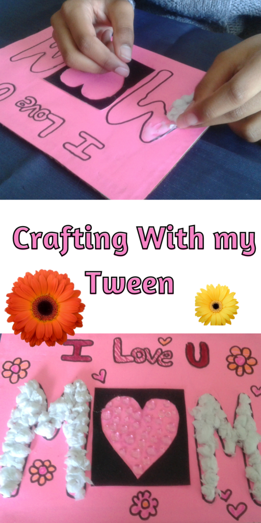 Crafting with my tween, easy mother's day craft