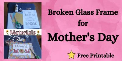broken glass frame, easy mothers day craft