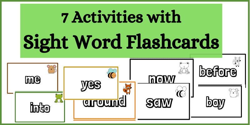 7 activities with Sight Word Flashcards