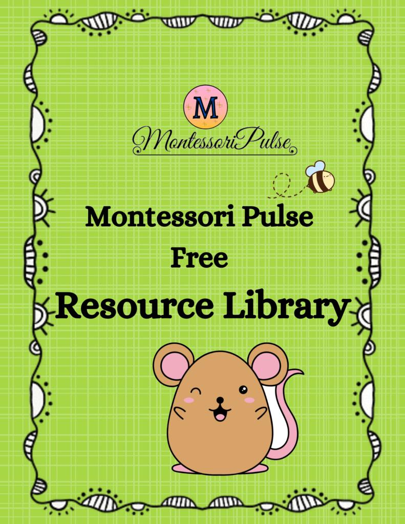 free resource library - montessori pulse