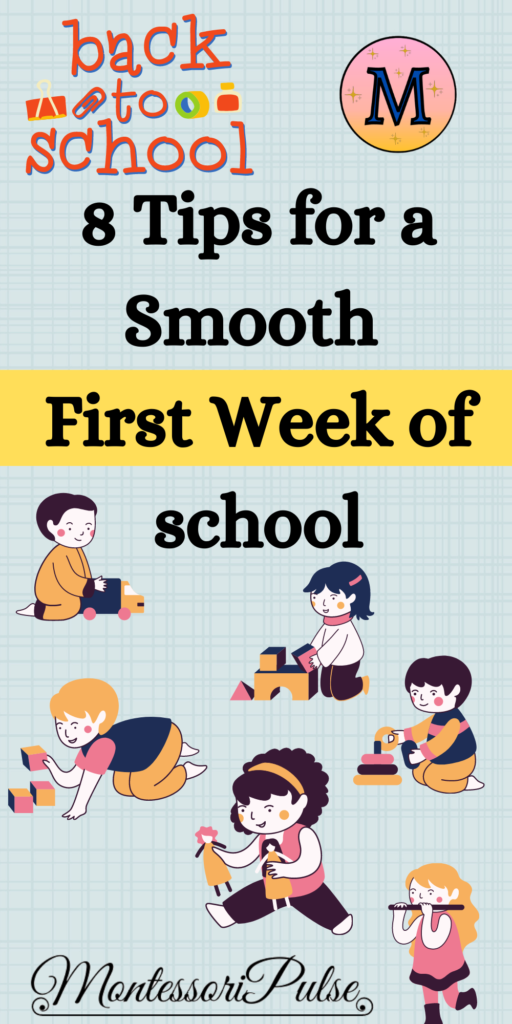 Back to School -8 Tips for a Smooth First Week of school